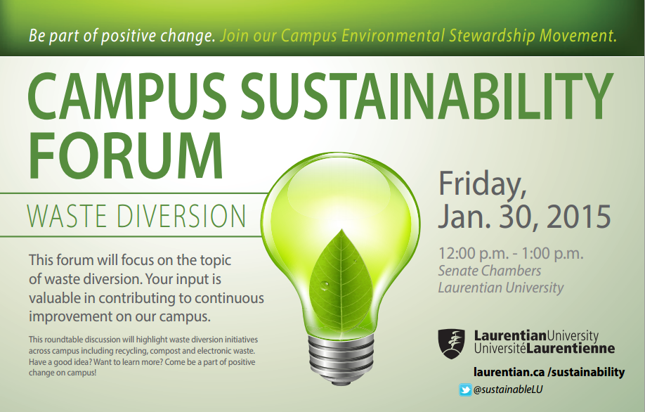 Campus sustainability forum. Friday January 20th 2015. 12-1pm Senate Chambers Laurentian University