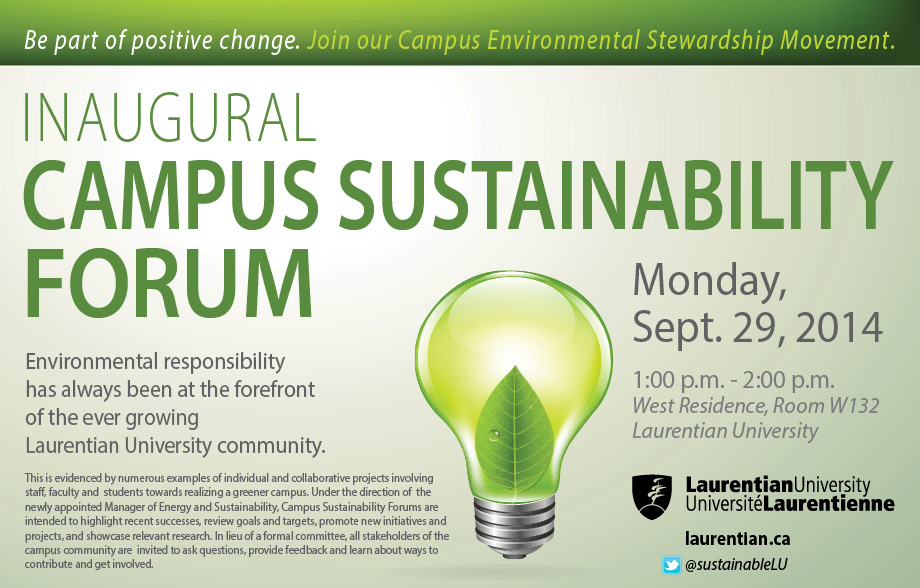 Campus sustainability forum. Monday September 29th 2014. 1-2pm West Residence Room W132 Laurentian University